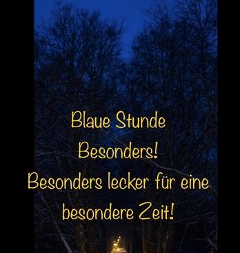 Blaue Stunde: Ein besonderes Menü mit Rezepten, die den Abend feiern! - Do. 30.01.2020  18:30-23:00 Uhr