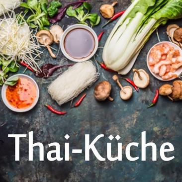 Würzig und frisch – die Thailändische Küche Do. 26.07.2018   18:30-23:00 Uhr - ausgebucht! Weitere Termine sind bereits online!