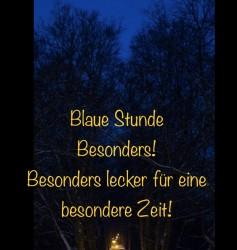 Blaue Stunde: Ein besonderes Menü mit Rezepten, die den Abend feiern! - Fr. 25.09.2020  17:00-21:30 Uhr
